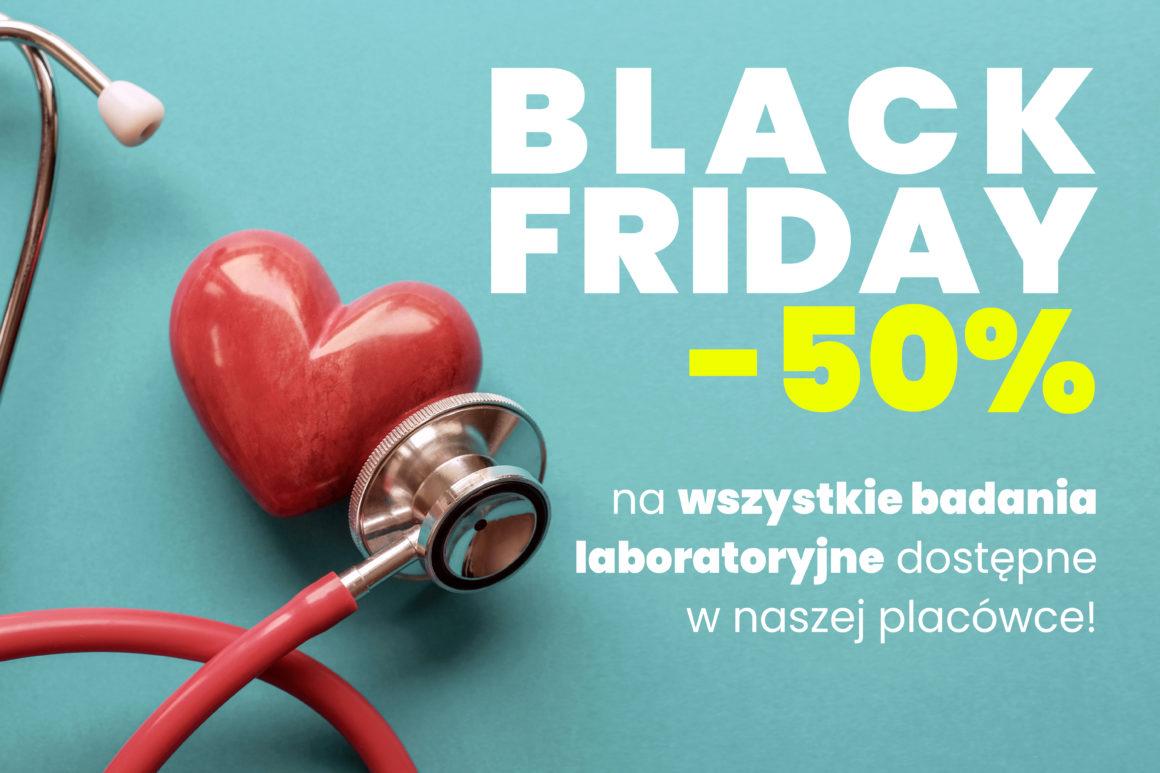 Z okazji Black Friday -50% na wszystkie badania laboratoryjne dostępne w Przychodni Studenckiej Lublin! Zniżka obowiązuje od 29 listopada do końca grudnia!